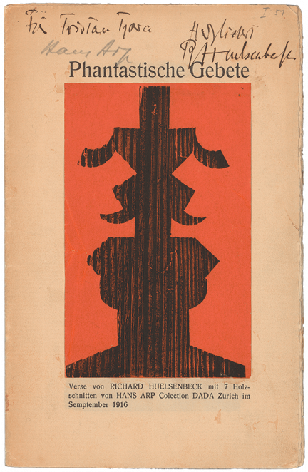 Richard Huelsenbeck, Hans Arp, Phantastische Gebete (Fantastic Prayers), 1916