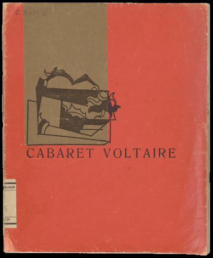Hugo Ball, Cabaret Voltaire. Recueil littéraire et artistique, 1916